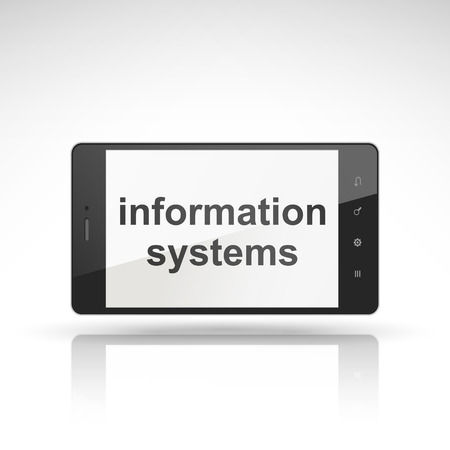information systems: information systems words on mobile phone isolated on white