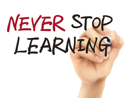never stop learning words written by 3d hand over white background Vectores