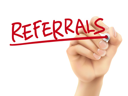 referrals word written by hand on a transparent board