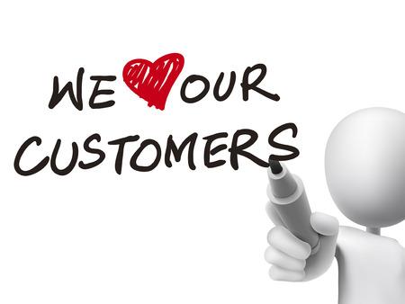 we houden van onze klanten woorden geschreven door 3d man over transparante boord Stock Illustratie