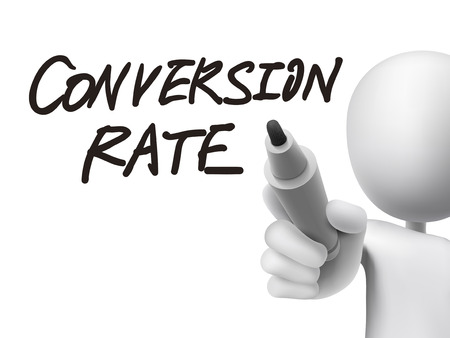 visitors: conversion rate words written by 3d man over transparent board