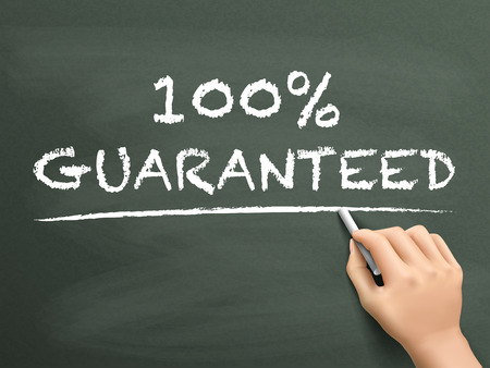 promise: 100 percent guaranteed words written by hand on blackboard