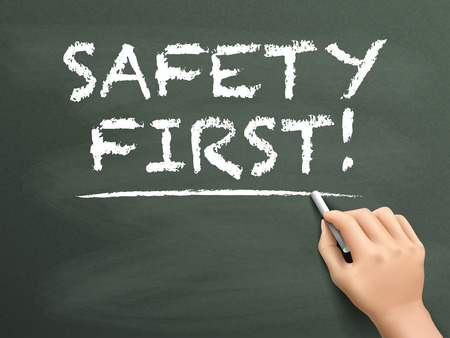 safety first: safety first words written by hand on blackboard Illustration