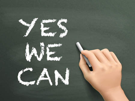yes we can: yes we can words written by hand on blackboard Illustration