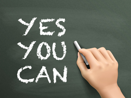 can yes you can: yes you can words written by hand on blackboard