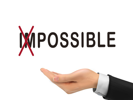 turning the word impossible into possible by realistic hand over white background Illustration
