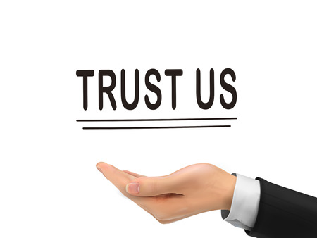 promising: trust us words holding by realistic hand over white background Illustration