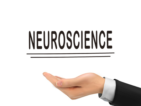 neuroscience: neuroscience word holding by realistic hand over white background