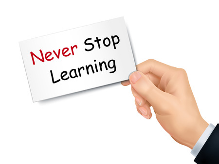 card stop: never stop learning card in hand isolated over white background