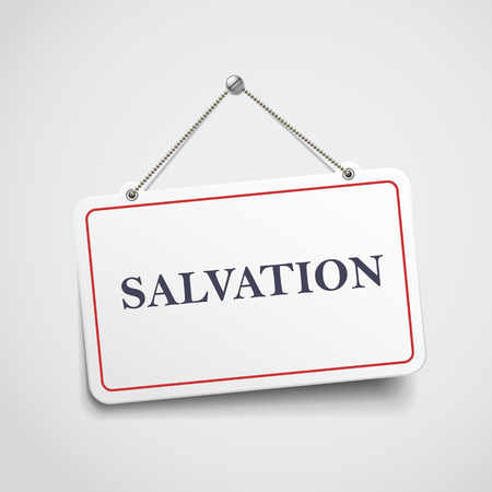 protection of the bible: salvation hanging sign isolated on white wall Illustration