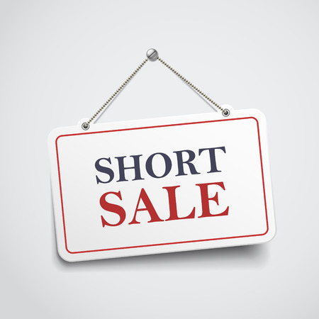 short sale: short sale hanging sign isolated on white wall