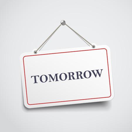 hopeful: tomorrow hanging sign isolated on white wall
