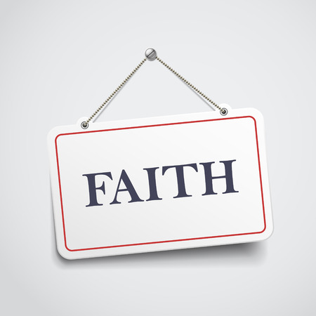 self development: faith hanging sign isolated on white wall