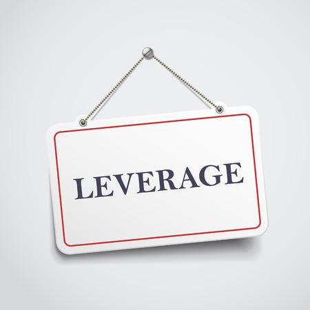 leverage: apalancamiento colgando signo aislado en la pared blanca Vectores