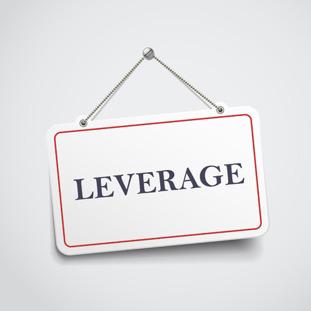 leverage: leverage hanging sign isolated on white wall