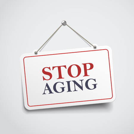 aging: stop aging hanging sign isolated on white wall Illustration