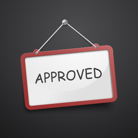 permission granted: approved hanging sign isolated on black wall