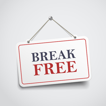 escape plan: break free hanging sign isolated on white wall Illustration