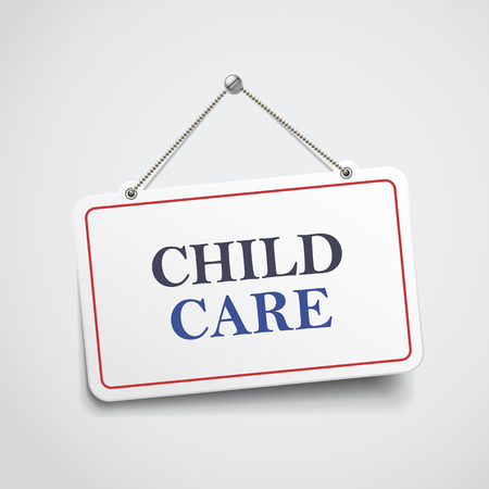 child care: child care hanging sign isolated on white wall