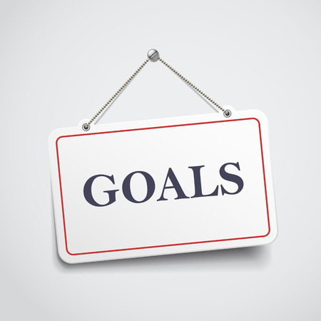opportunity sign: goals hanging sign isolated on white wall