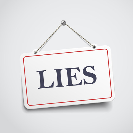 lies hanging sign isolated on white wall