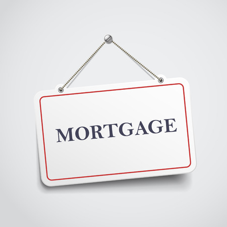 considerations: mortgage hanging sign isolated on white wall