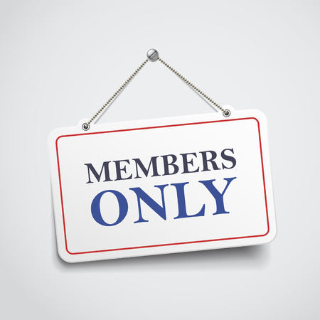 members only: members only hanging sign isolated on white wall