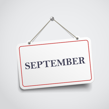 week end: Letrero colgante septiembre aislada en la pared blanca