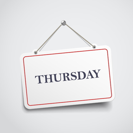 last day: Thursday hanging sign isolated on white wall Illustration