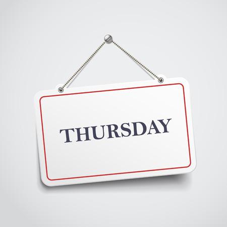 thursday: Thursday hanging sign isolated on white wall Illustration
