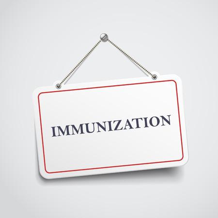 carcinogen: immunization hanging sign isolated on white wall Illustration