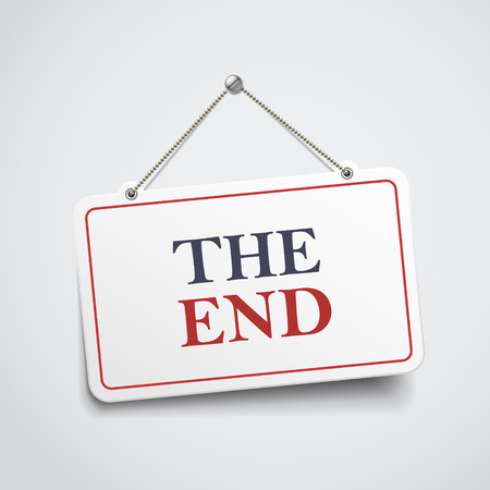 the end hanging sign isolated on white wall Illustration