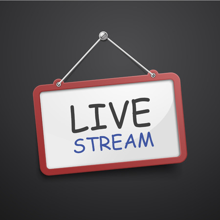 live stream: live stream hanging sign isolated on black wall Illustration