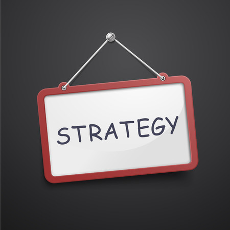 strategic position: strategy hanging sign isolated on black wall Illustration