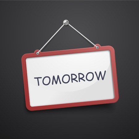 day forecast: tomorrow hanging sign isolated on black wall
