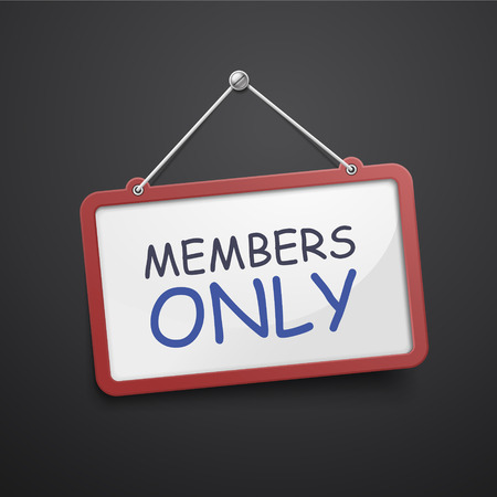 only members: members only hanging sign isolated on black wall