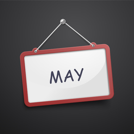 May hanging sign isolated on black wall