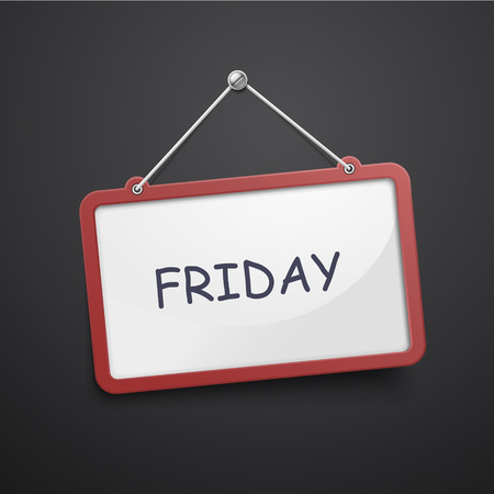workday: Friday hanging sign isolated on black wall