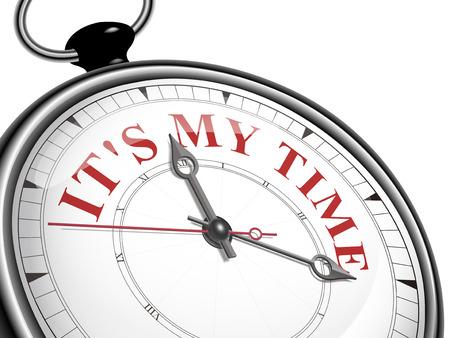 Es ist meine Zeit Konzept Uhr isoliert auf weißem Hintergrund