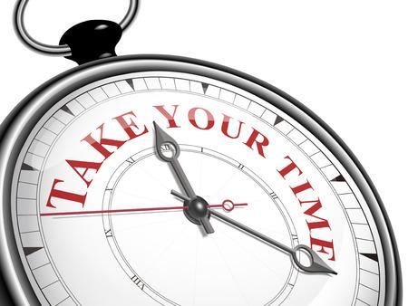 Neem je tijd concept klok geïsoleerd op een witte achtergrond