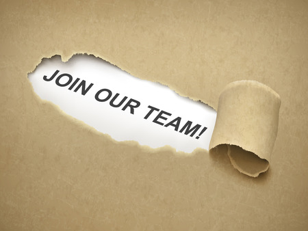 join our team: join our team words behind brown torn paper