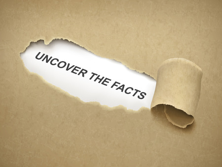 deceit: uncover the facts words behind brown torn paper
