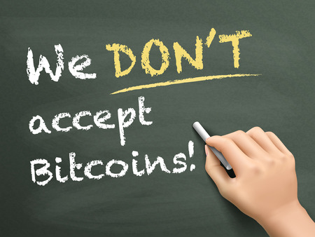 accept: we dont accept bitcoins written by hand over chalkboard Illustration