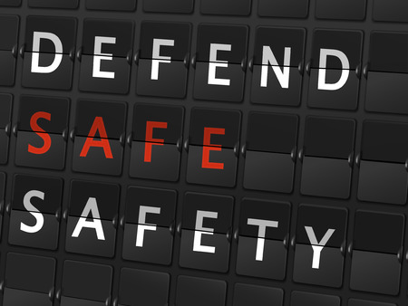 defend: defend safe safety words on airport board background