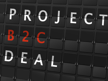 b2c: project B2C deal words on airport board background