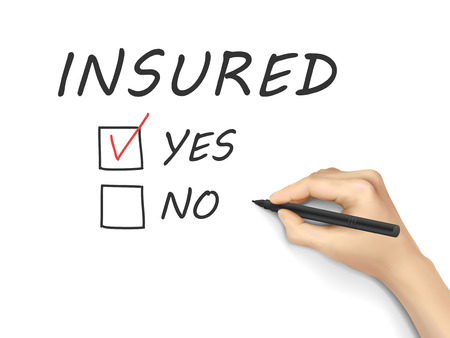 insured: yes insured words written by hand on a white board Illustration