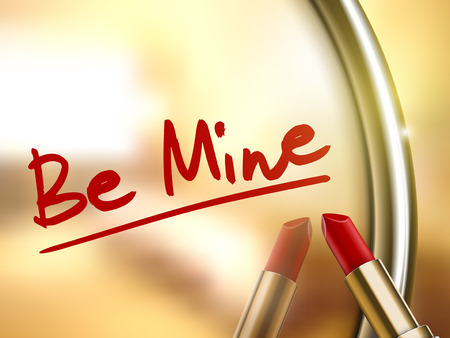 be mine: be mine words written by red lipstick on glossy mirror Illustration