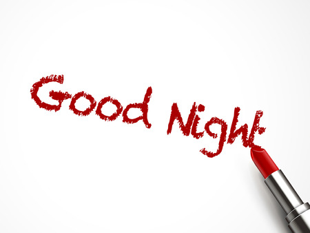 good night words written by red lipstick on white background