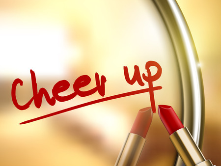 cheer up: cheer up words written by red lipstick on glossy mirror