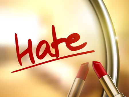 hate: hate word written by red lipstick on glossy mirror